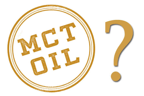 MCT Oil? (what is it?)